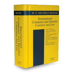 International Computer and Internet Contracts and Law by M-T Michele Rennie